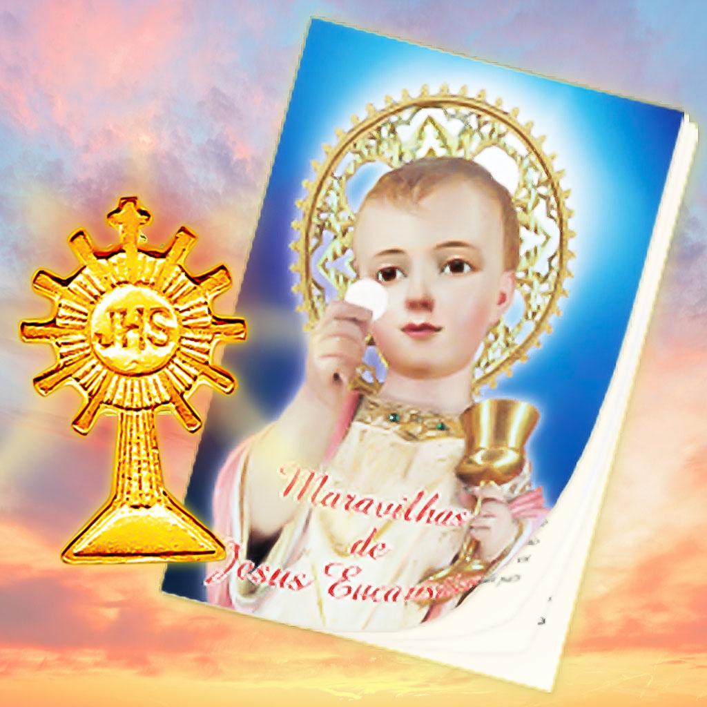 Maravilhas de Jesus Eucarístico